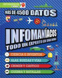 Infomaniacos - Todo Un Experto En Una Hora - Mas De 4500 Datos - Stuart  Derrick  /  Charlotte  Goddard
