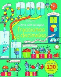 Fracciones Y Decimales - Libro Con Solapas - Rosie Dickins / Benedetta Giaufre (il. ) / Enrica Rusina (il. )