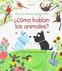 ¿COMO HABLAN LOS ANIMALES?