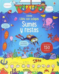 Sumas Y Restas - Libro Con Solapas - Rosie Hore / Benedetta Giaufret (il. ) / Enrica Rusina (il. )