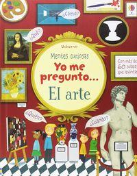 YO ME PREGUNTO. .. EL ARTE - MENTES CURIOSAS
