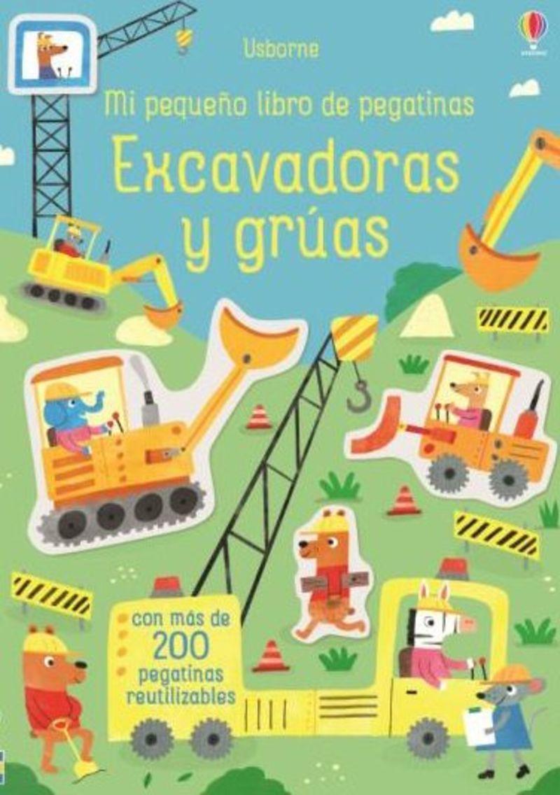 EXCAVADORAS Y GRUAS - MI PEQUEÑO LIBRO DE PEGATINAS