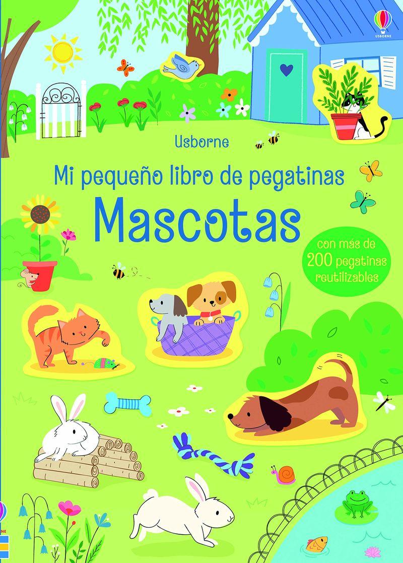 MASCOTAS - MI PEQUEÑO LIBRO DE PEGATINAS
