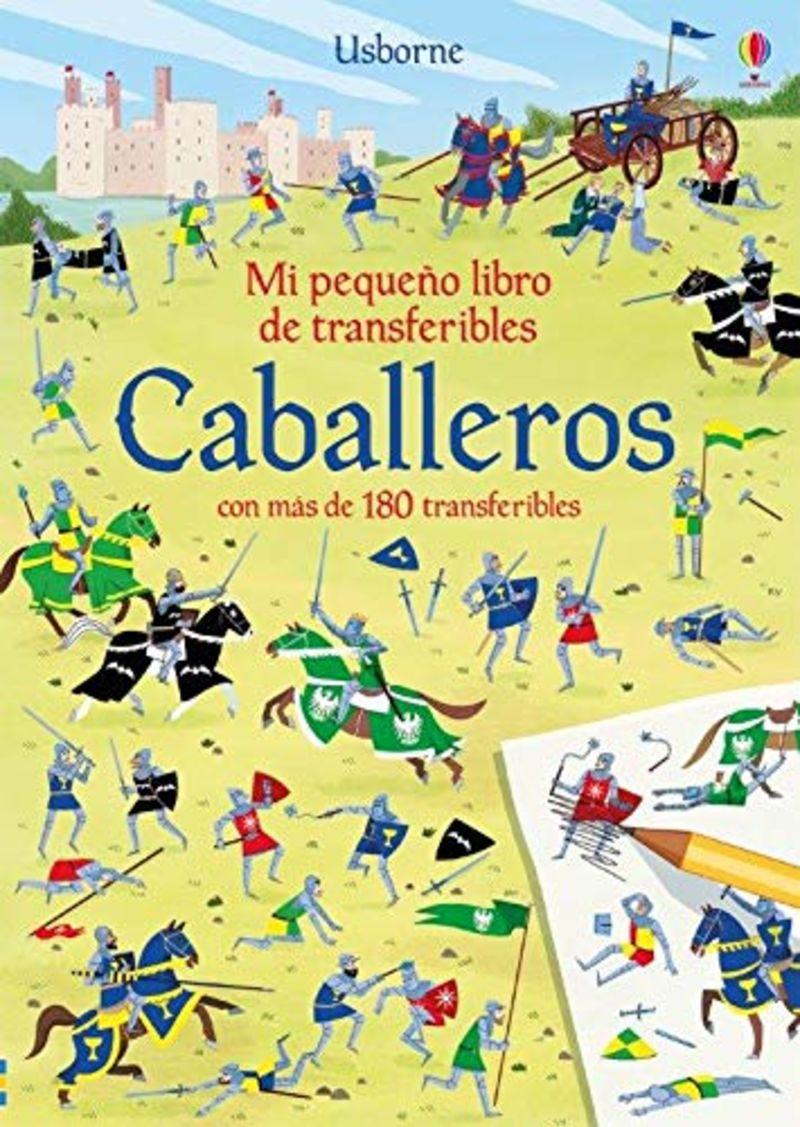 CABALLEROS - MI PEQUEÑO LIBRO DE TRANSFERIBLES