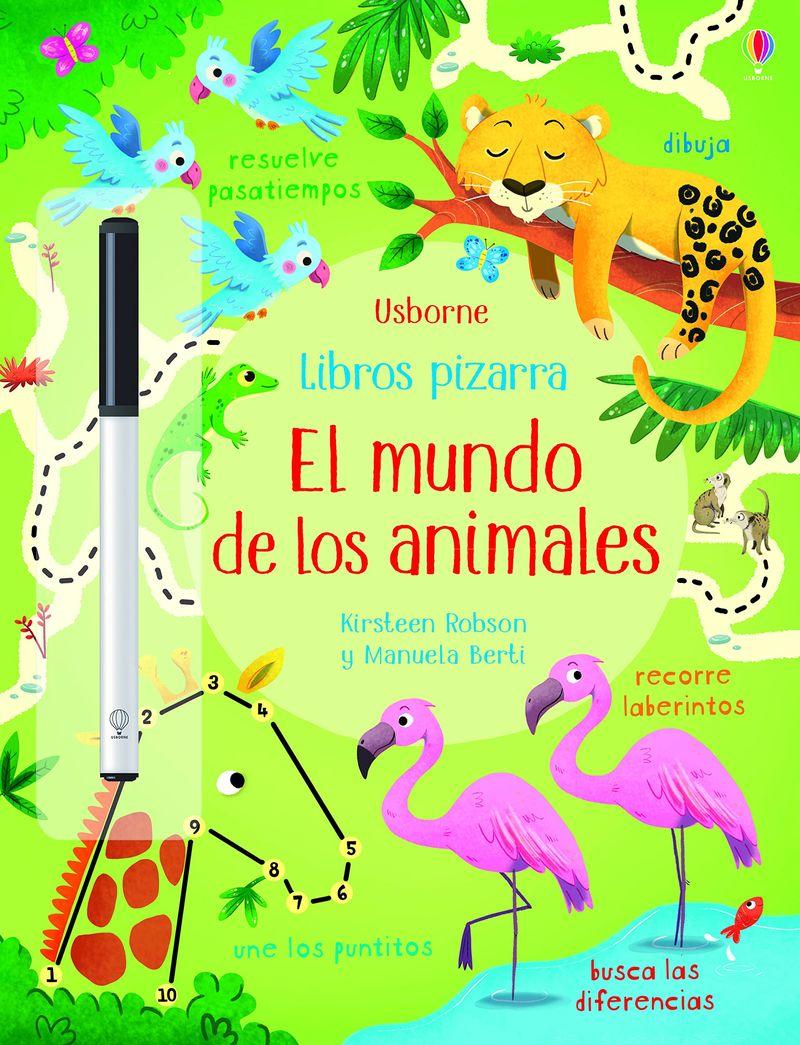 MUNDO DE LOS ANIMALES, EL - LIBROS PIZARRA (+ROTULADOR)