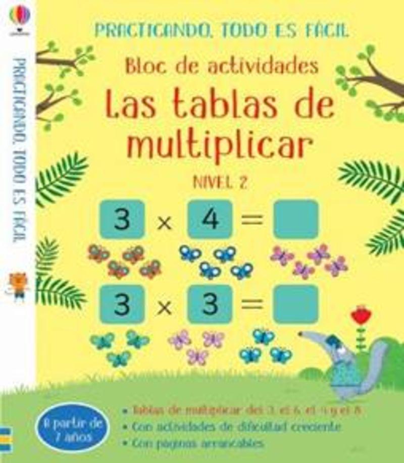 TABLAS DE MULTIPLICAR, LAS - NIVEL 2