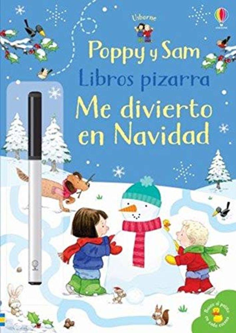 POPPY Y SAM - ME DIVIERTO EN NAVIDAD - LIBRO PIZARRA