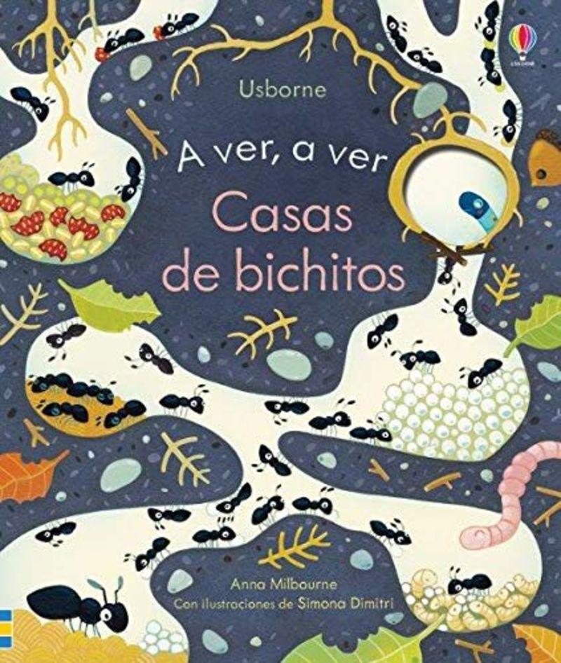 CASAS DE BICHITOS - A VER, A VER