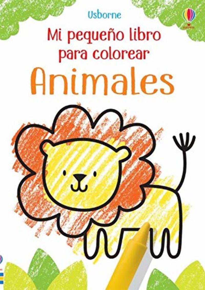 ANIMALES - MI PEQUEÑO LIBRO PARA COLOREAR