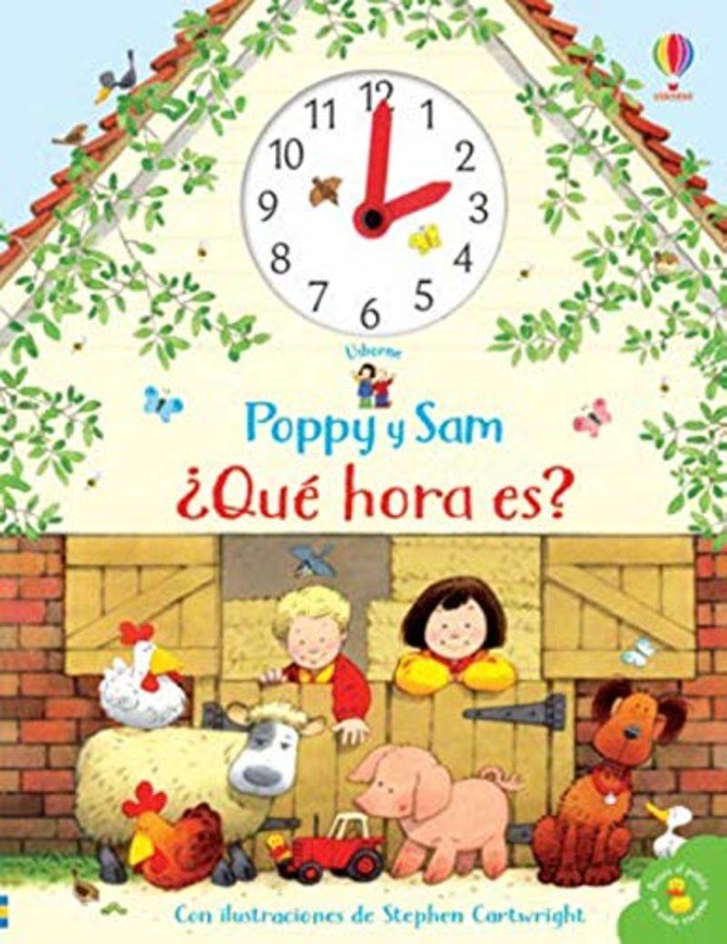 ¿que Hora Es? - Poppy Y Sam - Amery Heather / Stephen Cartwritght (il. )