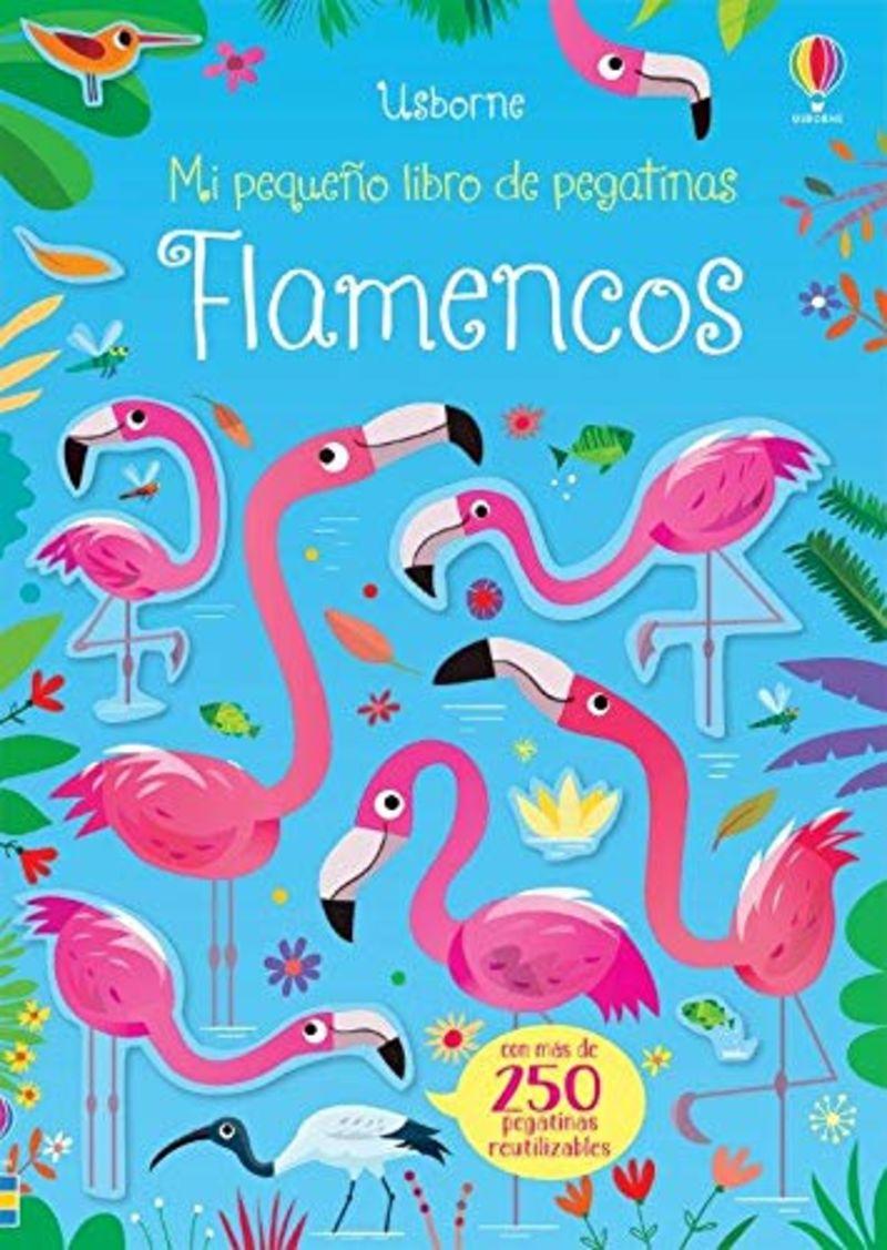 FLAMENCOS - MI PEQUEÑO LIBRO DE PEGATINAS
