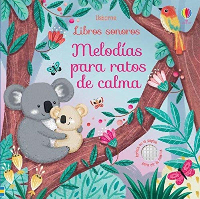 MELODIAS PARA RATOS DE CALMA (LIBRO SONORO)