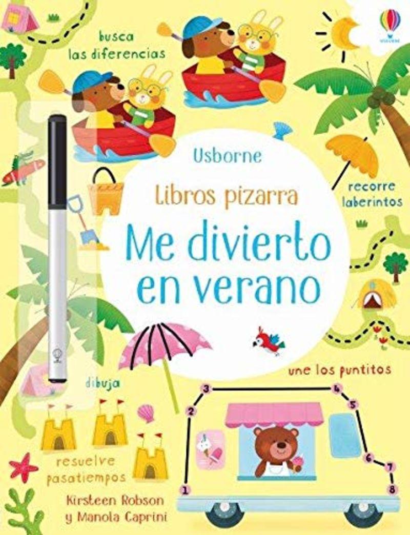 ME DIVIERTO EN VERANO - LIBROS PIZARRA