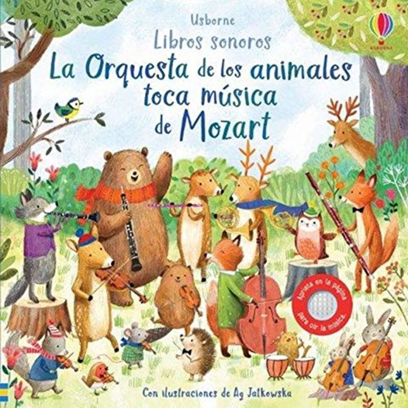 ORQUESTA DE LOS ANIMALES TOCA MUSICA DE MOZART, LA (LIBRO SONORO)