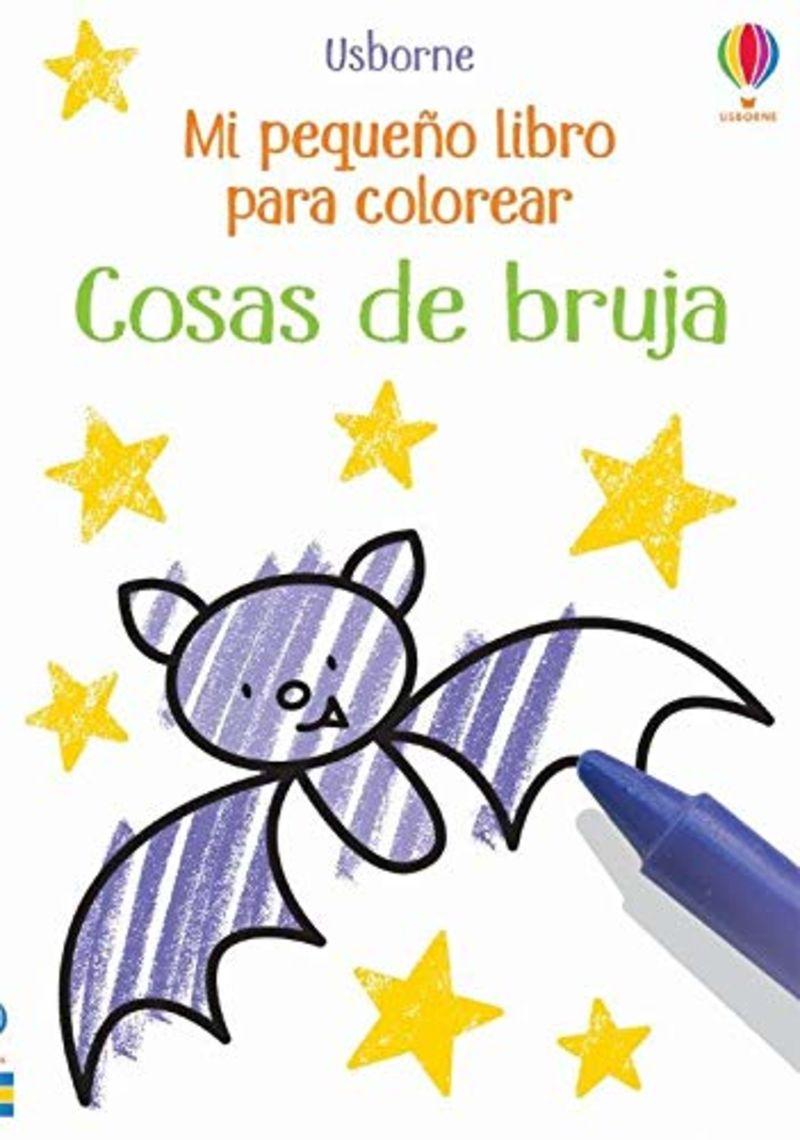 COSAS DE BRUJA - MI PEQUEÑO LIBRO PARA COLOREAR