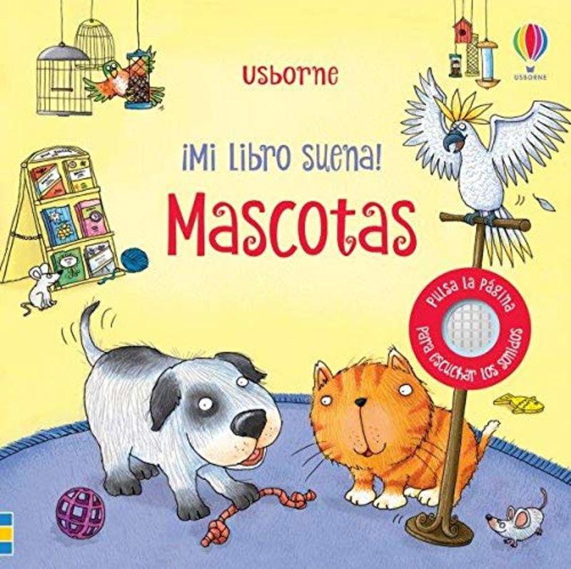 MASCOTAS - ¡MI LIBRO SUENA!