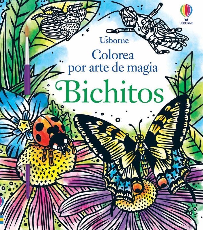 bichitos - colorea por arte de magia - Abigail Wheatley / Andy Tudor (il. )