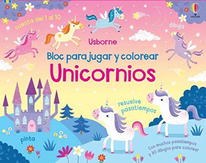 UNICORNIOS - BLOC PARA JUGAR Y COLOREAR
