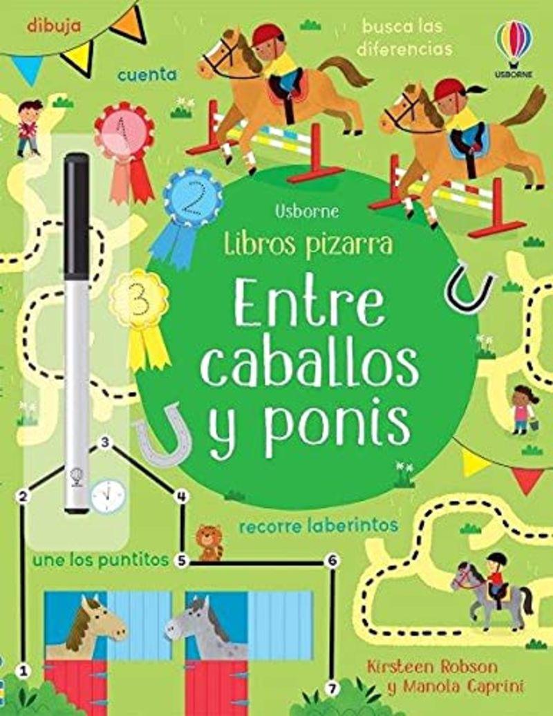 ENTRE CABALLOS Y PONIS - LIBROS PIZARRA