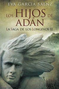HIJOS DE ADAN, LOS - LA SAGA DE LOS LONGEVOS 2