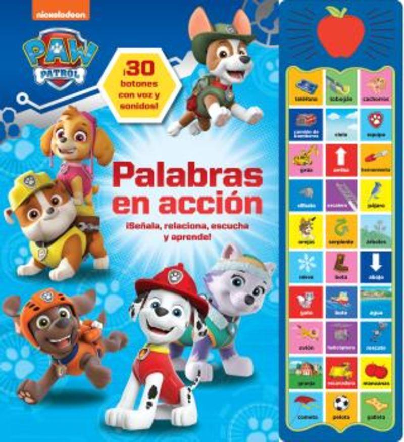 PAW PATROL - PALABRAS EN ACCION PATRULLA CANINA 30 BOTONES CON VOZ Y SONIDOS