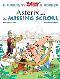 ASTERIX AND THE MISSING SCROLL