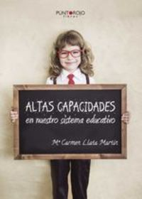 Altas Capacidades En Nuestro Sistema Educativo - Mª Carmen Llata Martín