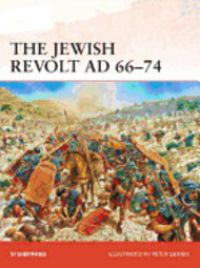 JEWISH REVOLT AD 66-74, THE