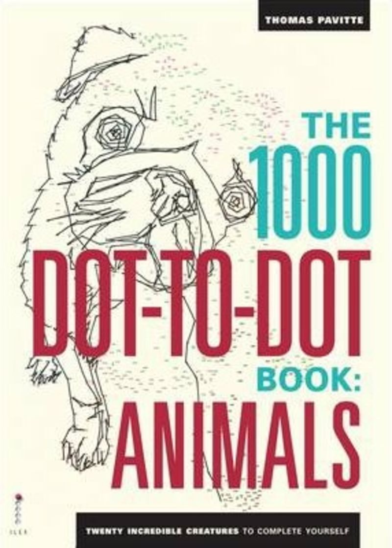 ANIMALS - THE 1000 DOT-TODOT BOOK