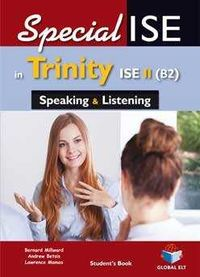 SPECIALISE TRINITY-ISE II (B2) SPEAKING & LISTENING (SSE)