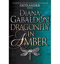 Dragonfly In Amber - Outlander 2 - Diana Gabaldon