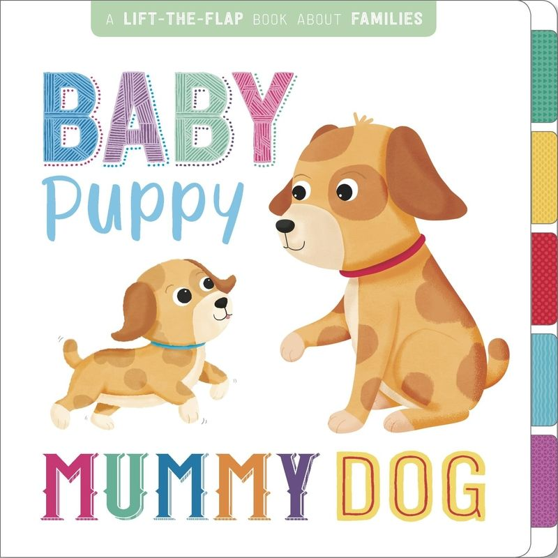 Baby Puppy, Mummy Dog - Aa. Vv