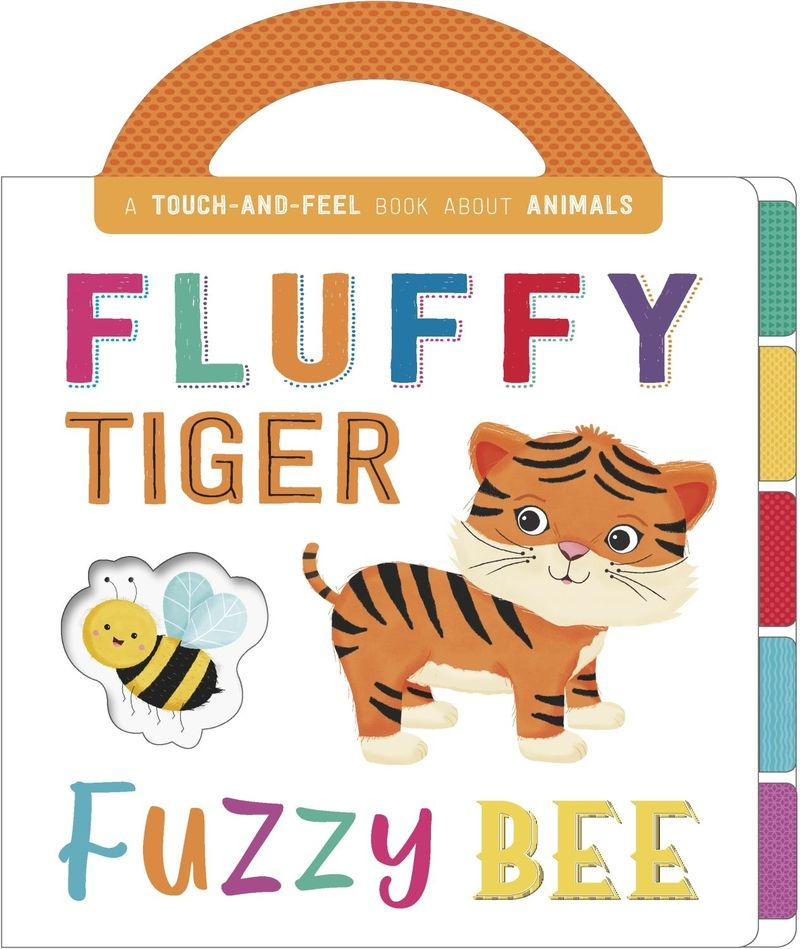 FLUFFY TIGER, FUZZY BEE
