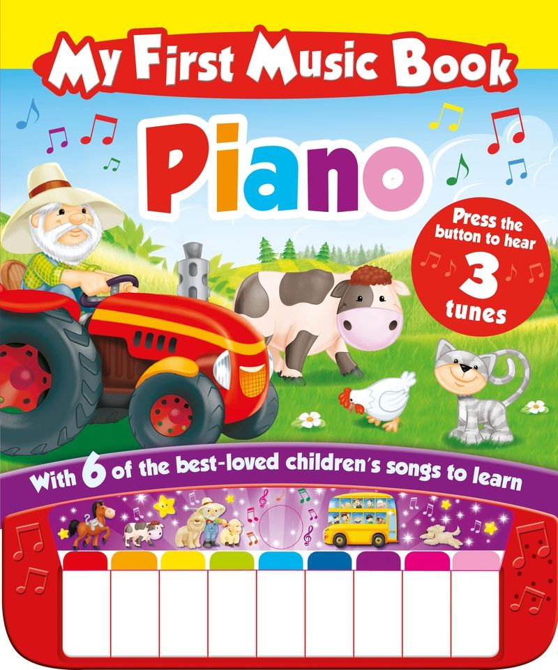 MY FIRST MUSIC BOOK: PIANO