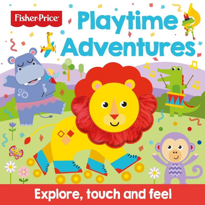 FISHER PRICE - PLAYTIME ADVENTURES (TOUCH AND FEEL)