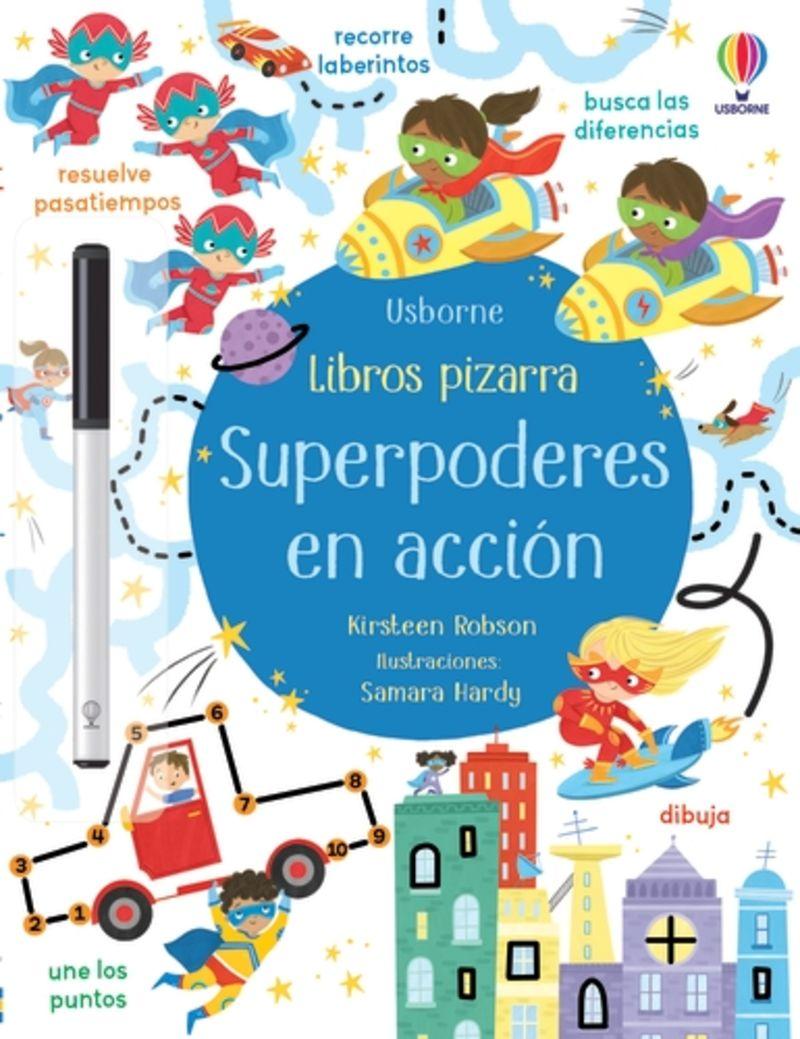 SUPERPODERES EN ACCION - LIBROS PIZARRA