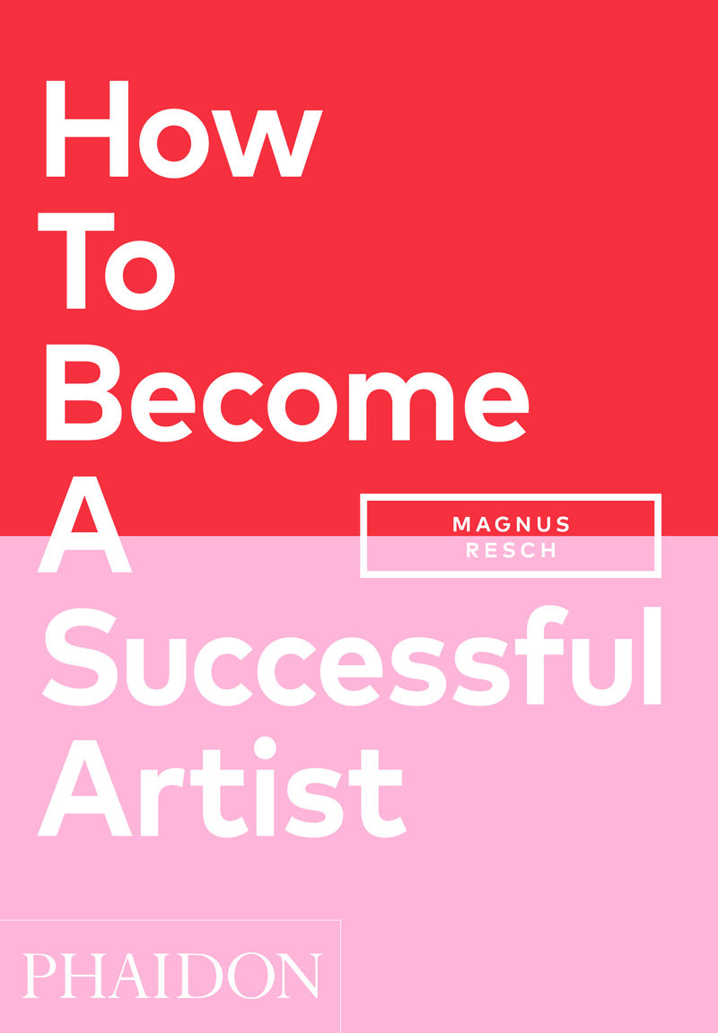 HOW TO BECOME A SUCCESSFUL ARTIST