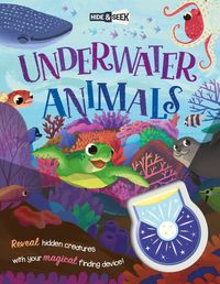 hide-and-seek underwater animals (magical light book) - Aa. Vv.