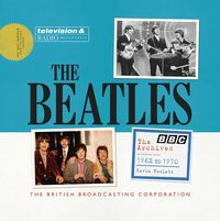 BEATLES, THE - BBC ARCHIVES