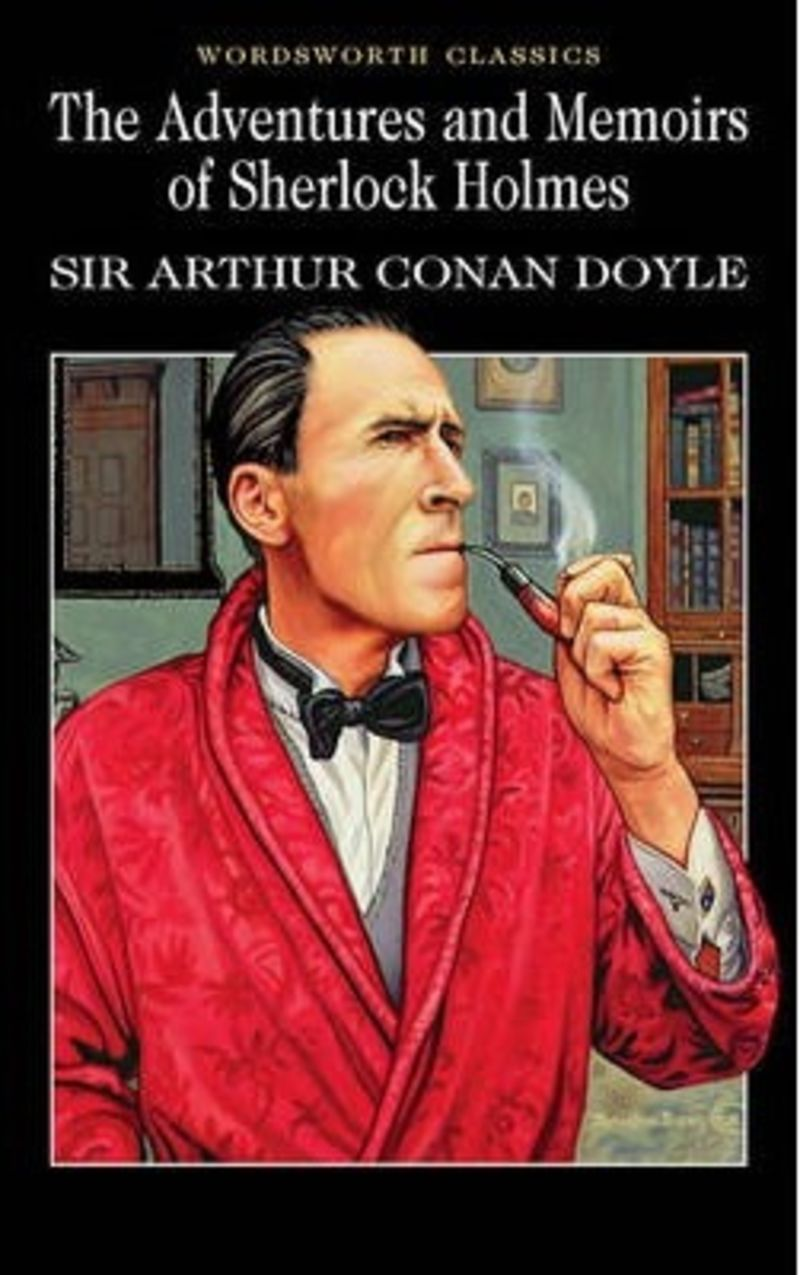 ADVENTURES AND MEMOIRS OF SHERLOCK HOLMES, THE
