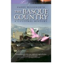 Basque Country, The - A Cultural History - Paddy Woodworth