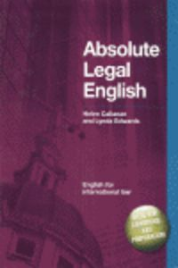 Absolute Legal English - Helen  Callanan  /  Lynda  Edwards