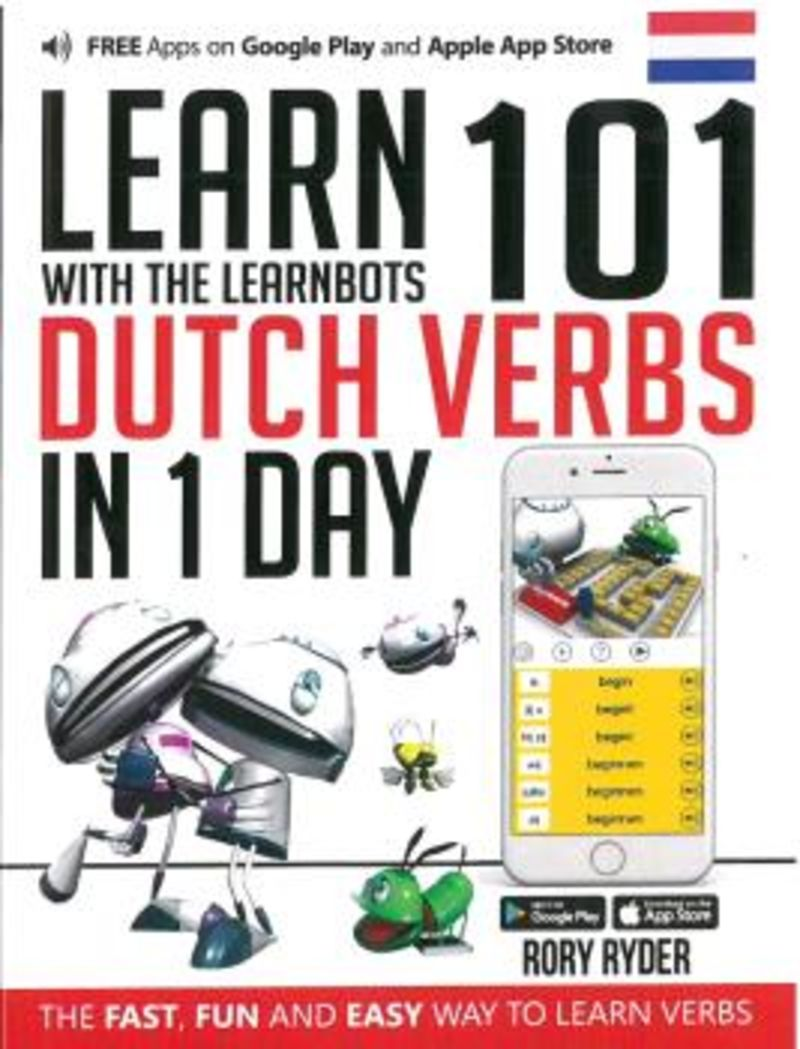 Learn 101 Dutch Verbs In 1 Day - Rory Ryder
