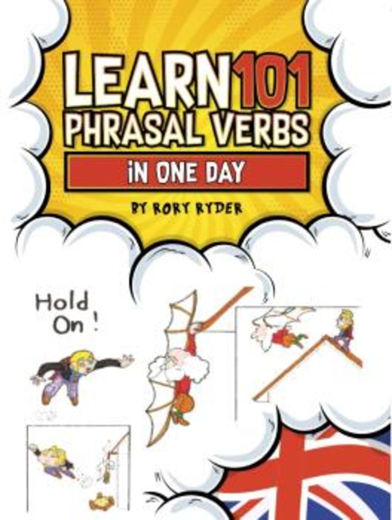 LEARN 101 PHRASAL VERBS IN 1 DAY