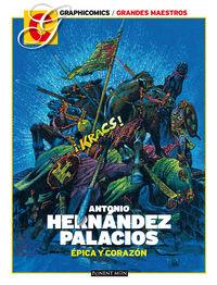 ANTONIO HERNANDEZ PALACIOS - EPICA Y CORAZON