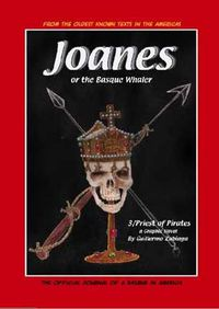 Joanes Or The Basque Whaler - Priest Of Pirates 3 - Guillermo Zubiaga