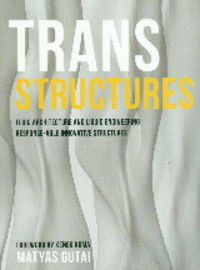 TRANS STRUCTURES - FLUID ARCHITECTURE AND LIQUID ENGINEERING