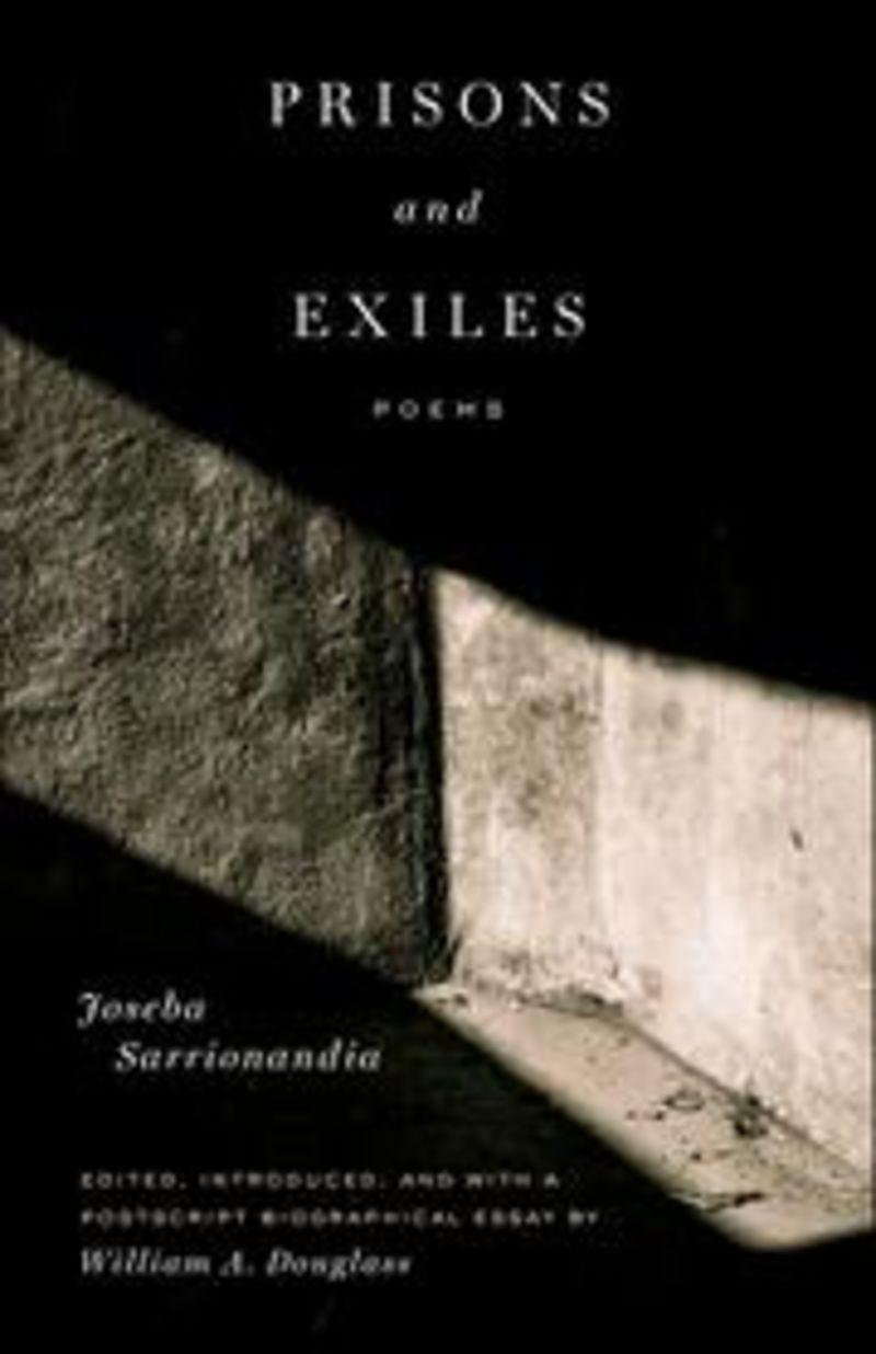 Prisons And Exiles - Poems - Joseba Sarrionandia