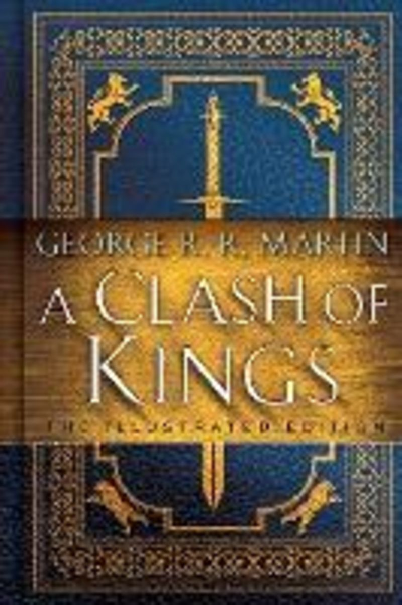 CLASH OF KINGS, A (ILLUSTRATED ED)