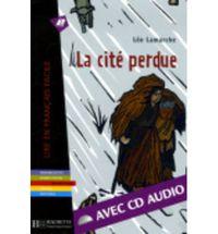 CITE PERDUE, LA (+CD)